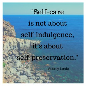 Self-care is not about self-indulgence, it's about self-preservation. (1)